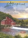 Blue Ridge Reunion (eBook): Barrett's Mill Series, Book 1