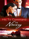 His to Command: the Nanny (eBook): Heart to Heart Series, Book 5