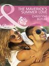 The Maverick's Summer Love (eBook)