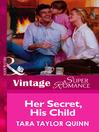 Her Secret, His Child (eBook)