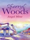 Angel Mine (eBook)