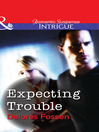 Expecting Trouble (eBook)