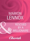 Rescued by a Millionaire (eBook)