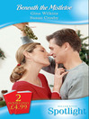 Beneath the Mistletoe (eBook)