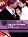 The Heiress's 2-Week Affair (eBook)
