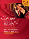 Claiming Her Billion-Dollar Birthright / Falling for His Proper Mistress (eBook)