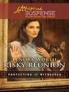 Risky Reunion (eBook)