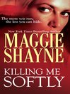 Killing Me Softly (eBook)