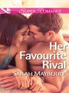 Her Favourite Rival (eBook)