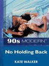 No Holding Back (eBook)
