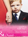Dating for Two (eBook): Matchmaking Mamas Series, Book 16