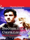 Becoming a Cavanaugh (eBook)