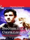 Becoming a Cavanaugh (eBook)