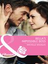 Bella's Impossible Boss (eBook)