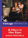 A Hero in Her Eyes (eBook)