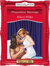 Proposition: Marriage (eBook)
