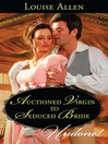 Auctioned Virgin to Seduced Bride (eBook)