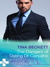 The Dangers of Dating Dr Carvalho (eBook)