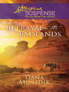 Betrayal in the Badlands (eBook)