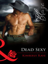 Dead Sexy (eBook): Love at First Bite Series, Book 1