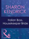 Italian Boss, Housekeeper Bride (eBook)