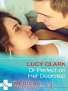 Dr Perfect on Her Doorstep (eBook)