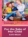 For the Sake of Her Child (eBook)