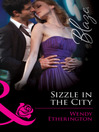 Sizzle in the City (eBook): Flirting with Justice, Book 1