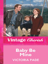 Baby Be Mine (eBook)