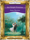 Her Knight Protector (eBook)
