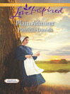 Plain Admirer (eBook): Brides of Amish Country, Book 9