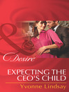 Expecting the CEO's Child (eBook)