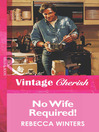 No Wife Required! (eBook)