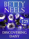Discovering Daisy (eBook): Betty Neels Collection, Book 125