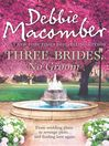 Three Brides, No Groom (eBook)