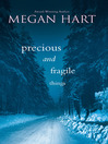 Precious and Fragile Things (eBook)