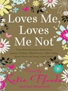 Loves Me, Loves Me Not (eBook)