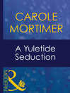A Yuletide Seduction (eBook)