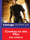 Cowboy to the Max (eBook): Bucking Bronc Lodge Series, Book 3