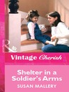 Shelter in a Soldier's Arms (eBook)