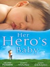 Her Hero's Baby (eBook)