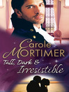 Tall, Dark & Irresistible (eBook)
