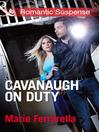 Cavanaugh on Duty (eBook)