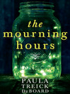 The Mourning Hours (eBook)
