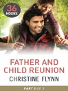 Father and Child Reunion Part 3 (eBook): 36 Hours Series, Book 18