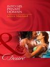 Into His Private Domain (eBook)