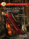 Dangerous Melody (eBook)