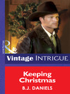Keeping Christmas (eBook): Montana Mystique Series, Book 2