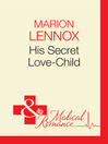 His Secret Love-Child (eBook)