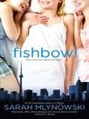 Fishbowl (eBook)
